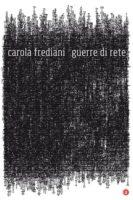 Guerre di rete - Carola Frediani - Laterza