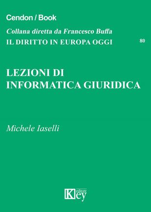 lezioni di informatica giuridica michele iaselli